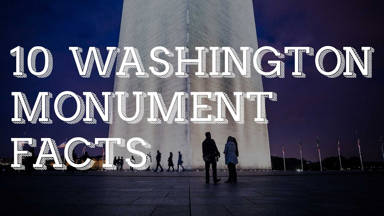 10 washington monument facts youtube for Facts about the monument