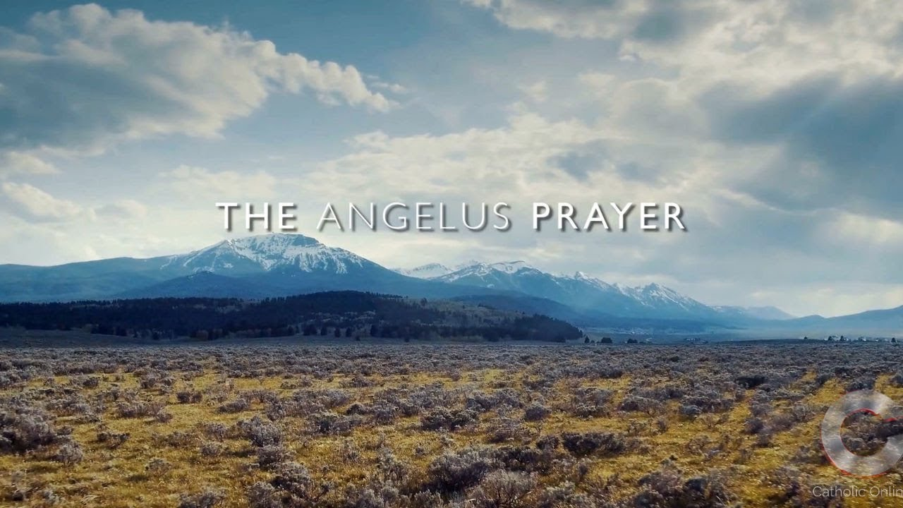 The Angelus - Prayers - Catholic Online