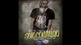 ( ECRD.COM )Solo Conmigo  RK El Loquillo  By Chavier & Snyck