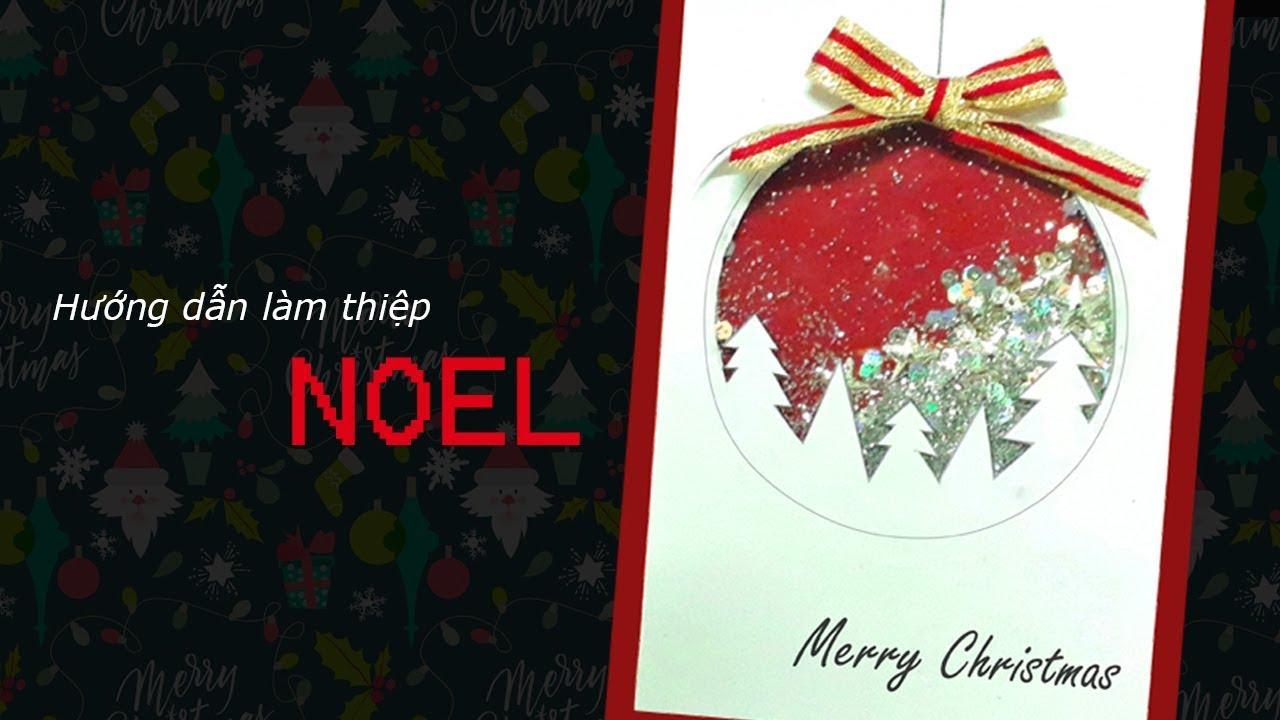 Hướng dẫn làm thiệp Noel đơn giản #5   Đơn giản và dễ làm   Dzi's house