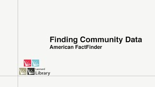 Finding Community Data - American FactFinder (Census)