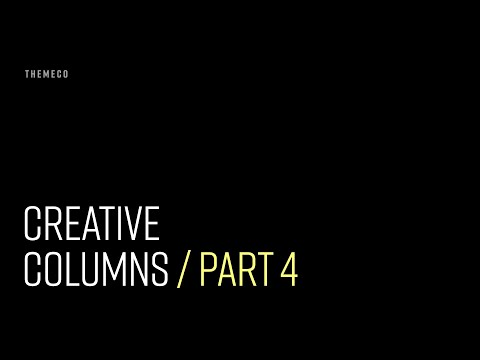 Creative Columns (Part 4)