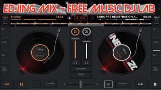 EDJING MIX - FREE MUSIC DJ LAB screenshot 1