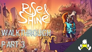 Rise & Shine Gameplay Walkthrough Part 3 Lets Play Playthrough Full Game XBOX ONE PC