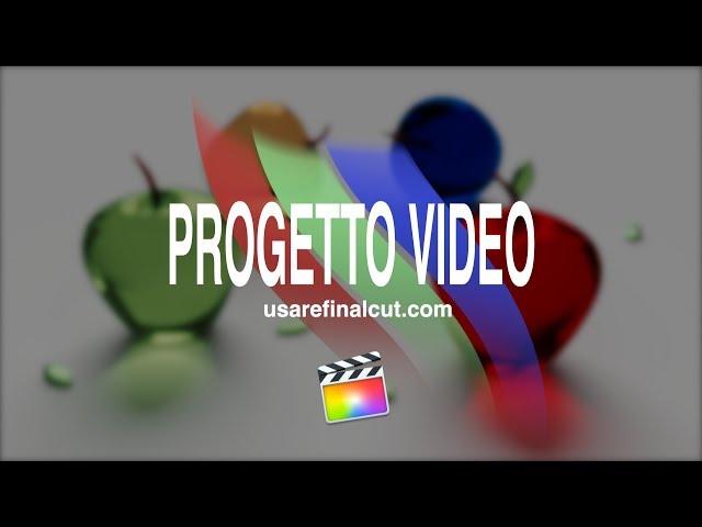 FCPX104 - L04EX - IL-PROGETTO - VIDEO