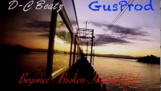 Beyoncé - Broken-Hearted Girl (cover) Hip-Hop Instrumental - D-C Beatz / GusProd