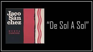 Jaco Sánchez - De Sol A Sol (2018)
