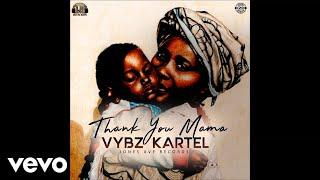 Vybz Kartel - Thank You Mama