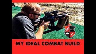 My Ideal Combat Rifle Build