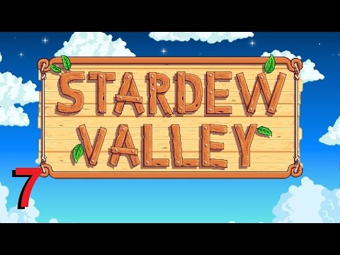"""Let's Play Stardew Valley - Episode 7 - """"Artifacts And Gemstones"""""""