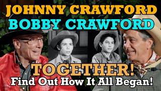 R.I.P. Johnny Crawford (1946-2021) & Bobby Crawford tell how it all began! THE RIFLEMAN & LARAMIE