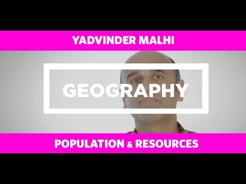 GEOGRAPHY:Population & Resources - Yadvinder Malhi
