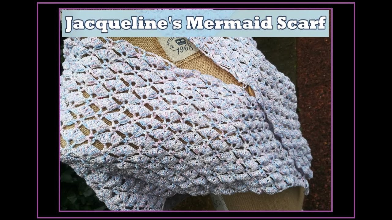 Jacquelines Mermaid Scarf Omslagdoek Waaiersteek Youtube