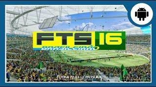 FTS Brasileirão 2016 - Gameplay Android - Como baixar e Instalar (PT-BR)