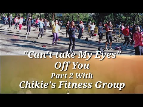 zumba-2019-|-can't-take-my-eyes-off-you-|-boys-town-gang-|-remix-|-chikie's-fitness-group