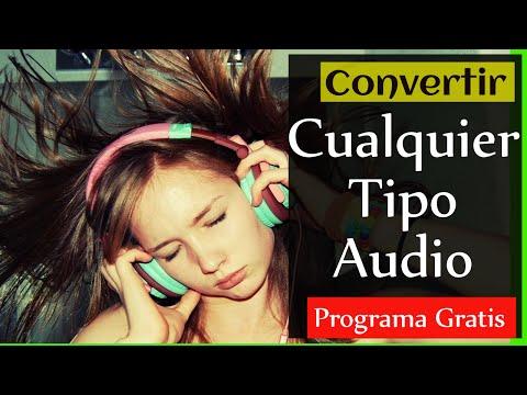 Como Convertir Cualquier Archivo De AUDIO A Otro