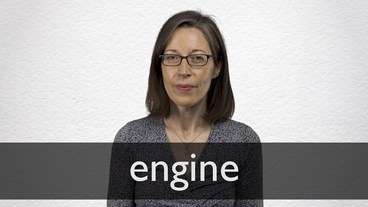How to pronounce ENGINE in British English