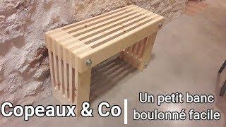 Copeaux&Co - Petit banc facile et boulonné!