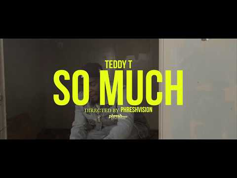 "Teddy T - ""So Much"" (prod.YoungLando)"