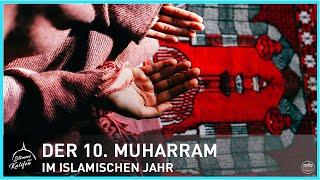Der 10. Muharram im islamischen Jahr | Stimme des Kalifen