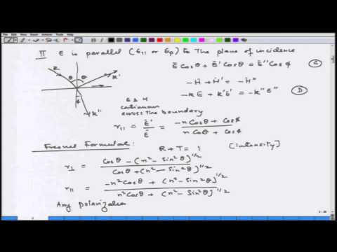 Mod-03 Lec-26 Optical properties of single interfaces: Fresnal reflection coefficients