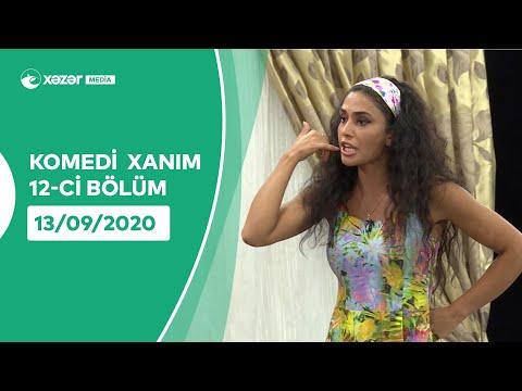 Komedi Xanım (12-ci Bölüm ) 13.09.2020