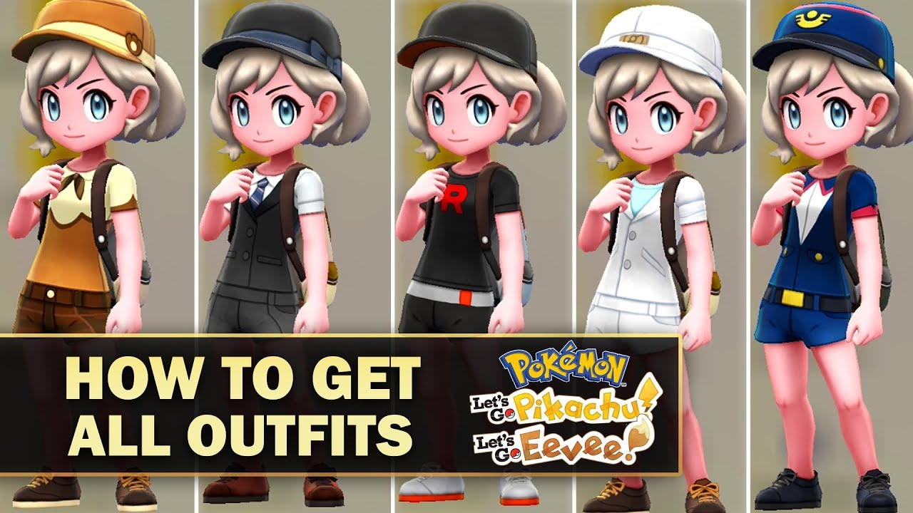 How To Get ALL Outfits In Pokémon Lets Go Pikachu and Lets Go Eevee