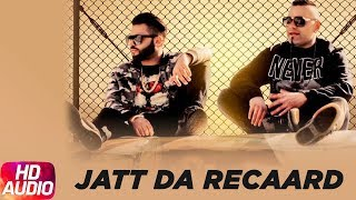 Jatt Da Recaard |Audio Song| Harj Nagra,Benny Dhaliwal| Latest Punjabi Song 2017| Speed Records