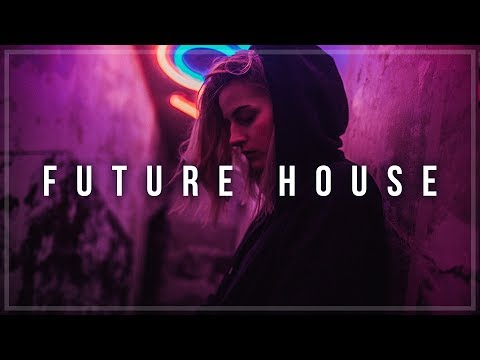 FUTURE HOUSE MIX 2017 #26