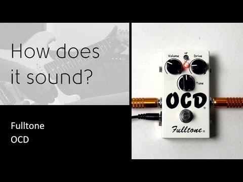 Fulltone OCD - How does it sound?