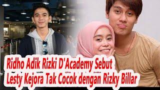 Adik Rizki D'Academy Sebut Lesty Kejora Tak Cocok dengan Rizky Billar