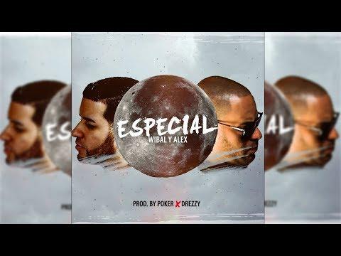 Especial [Audio Oficial] - Wibal y Alex