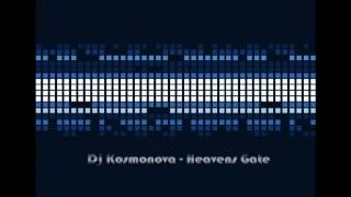 Dj Kosmonova - Heavens Gate HD