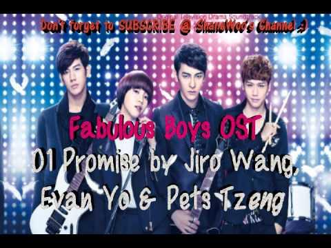 Fabulous Boys OST - 01 Promise by Jiro Wang, Evan Yo & Pets Tzeng (HQ)