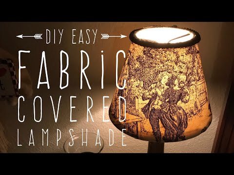 DIY Easy Fabric Covered Lampshade