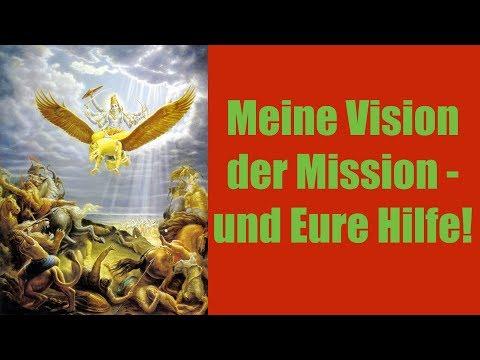 Meine Vision der Mission - mit Eurer Hilfe!