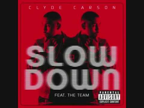 Slow Down Remix - Clyde Carson ft Gucci Mane E-40 - Game & Dom Kennedy