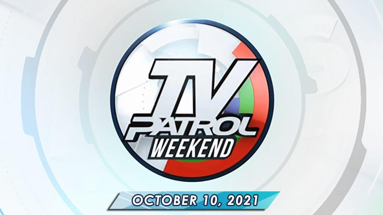 TV Patrol Weekend livestream | October 10, 2021 Full Episode Replay