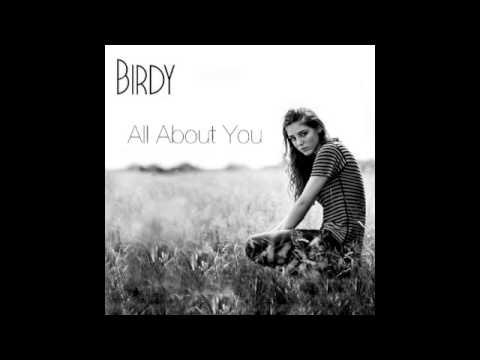 Birdy - All About You (Official Song)