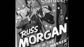 Russ Morgan - YOU CAN