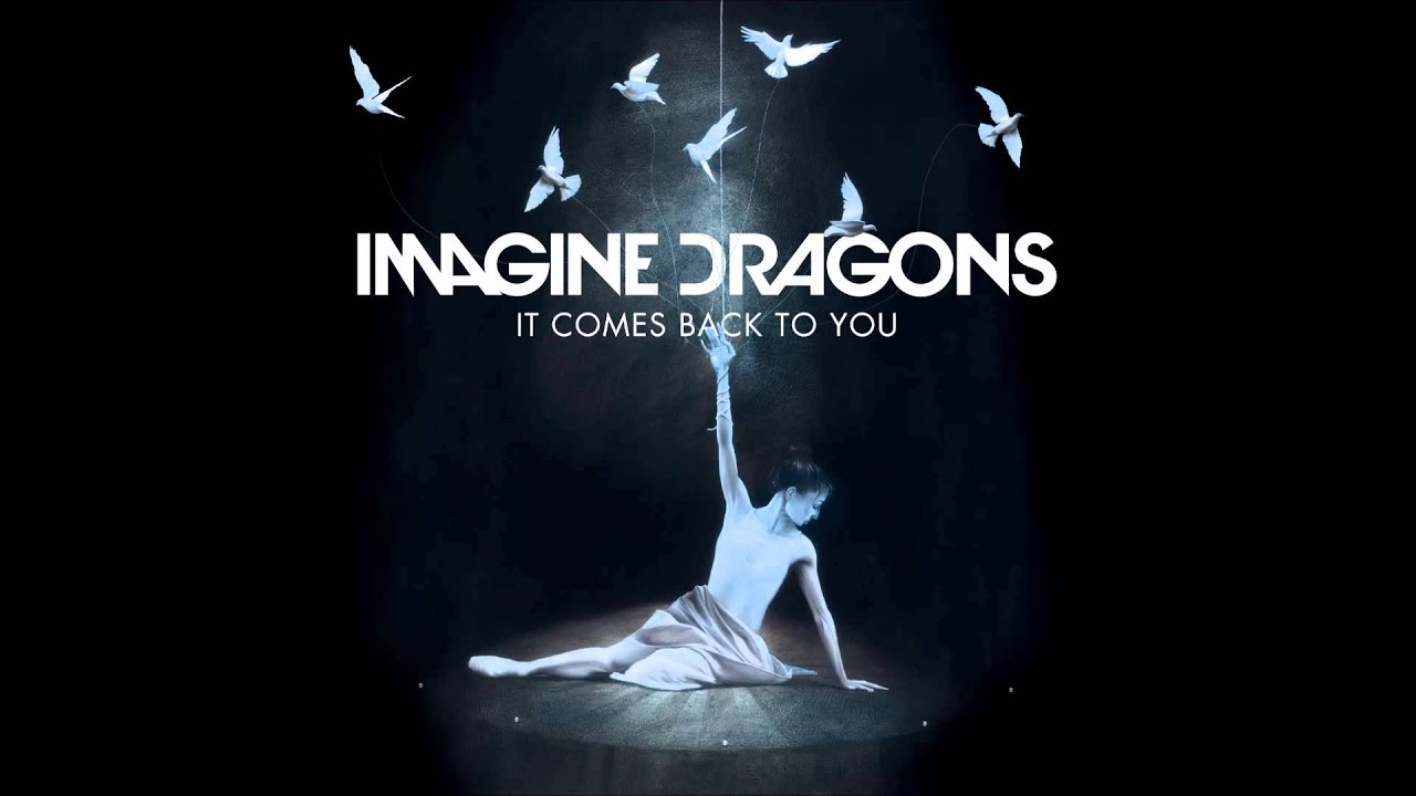 imagine dragons it comes back to you lyrics in