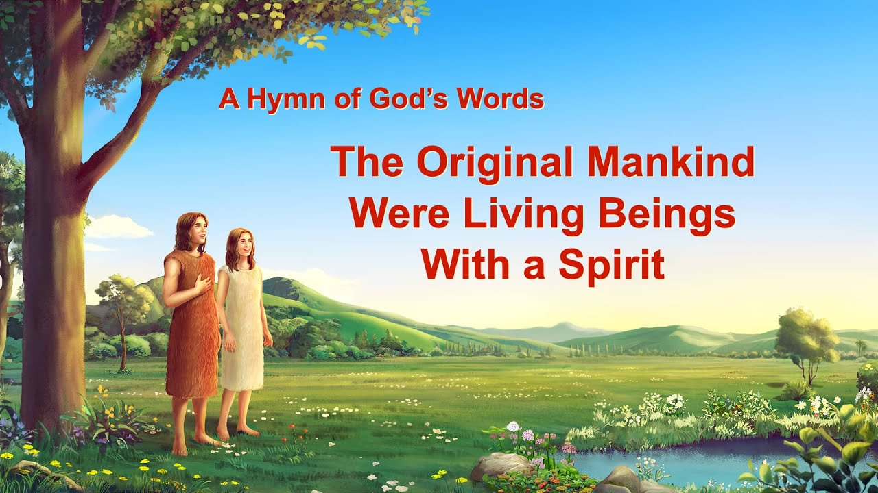 """""""The Original Mankind Were Living Beings With a Spirit"""" 
