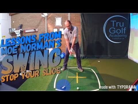 LEARN FROM MOE NORMAN'S SWING - STOP YOUR SLICE