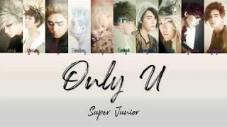 Super Junior Only U Lyrics