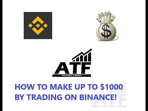 MAKE UP TO $1000 BY TRADING CRYPTOCURRENCIES ON BINANCE!