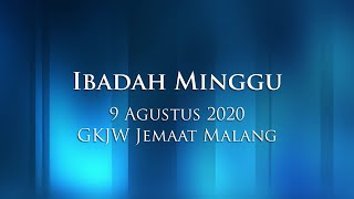 Ibadah Minggu 9 Agustus 2020 GKJW Jemaat Malang