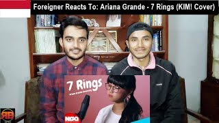 Foreigner Reacts To: Ariana Grande - 7 Rings (KIM! Cover) Video