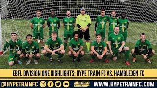 EBFL 2020/21 - Division 1 (Match 2): Hype Train FC vs. Hambleden FC