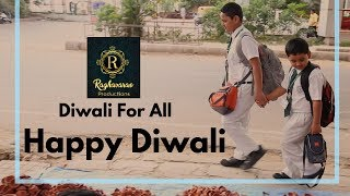 Diwali For All | #makeinindia | Spread happiness to the needful | #diwali #spreadhappiness