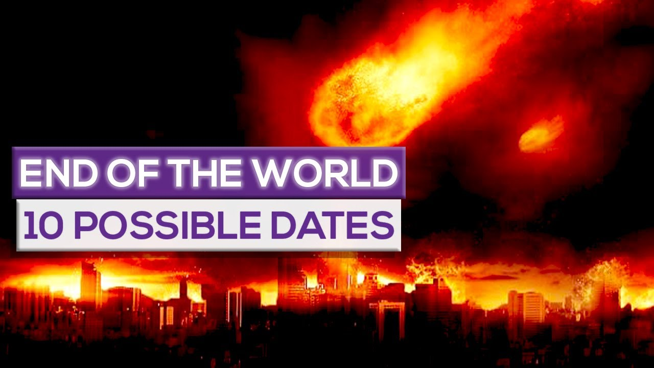 Dates the world was supposed to end